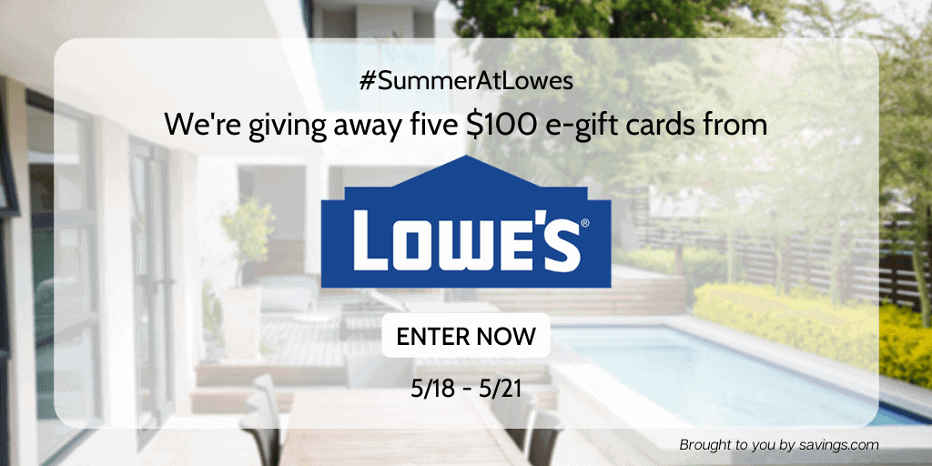 Spend summertime by winning a Lowes gift card.