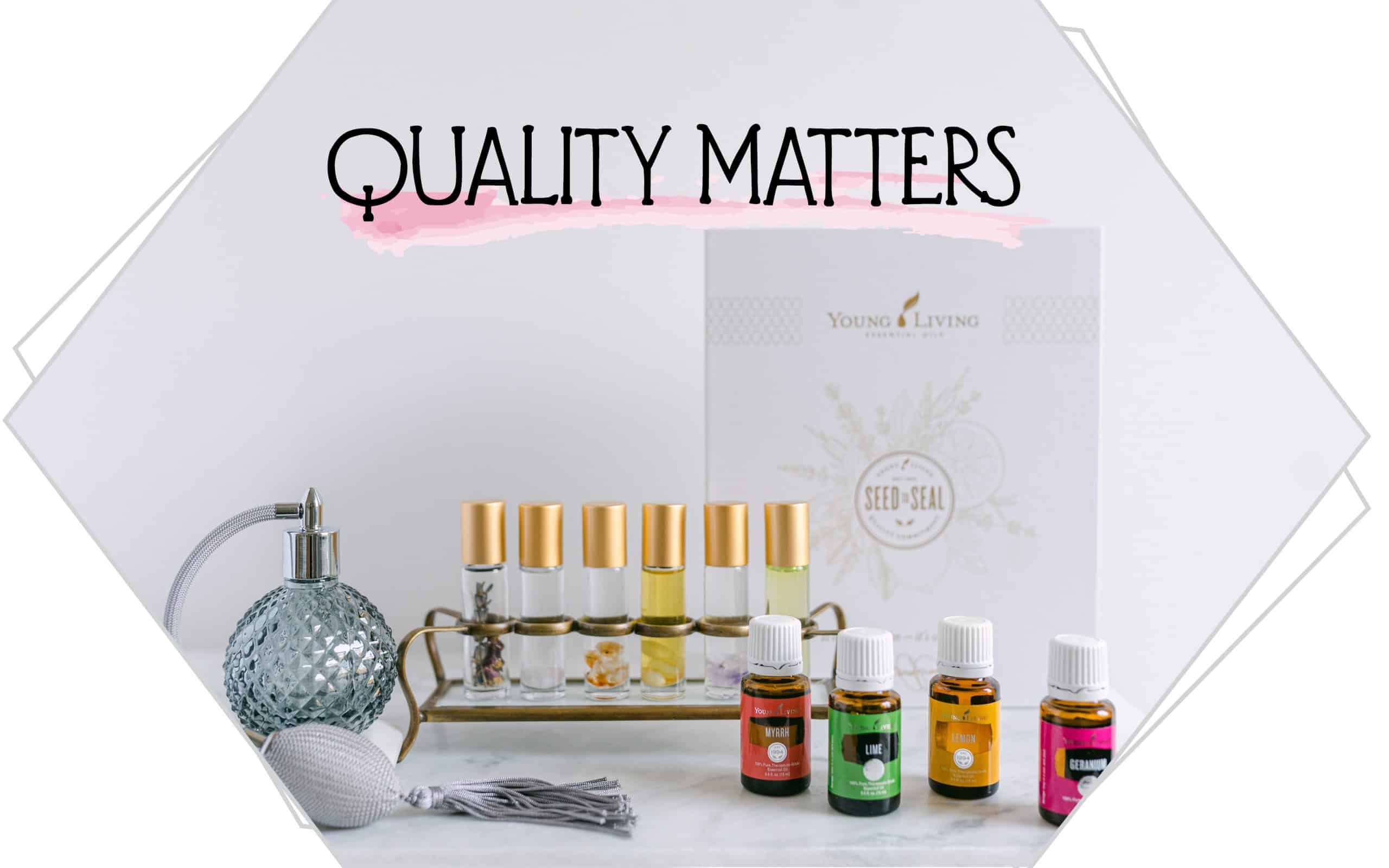 perfume bottles and essential oils with the caption Quality Matters written on a white background