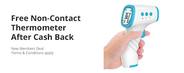 Grab a free non-contact thermometer after cash back.