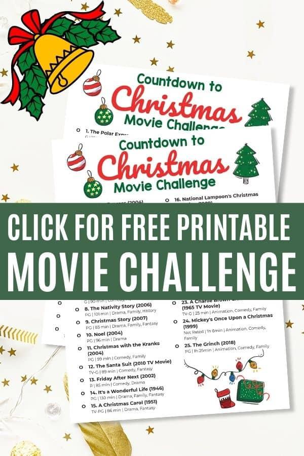 Grab this free printable countdown to Christmas movie challenge.