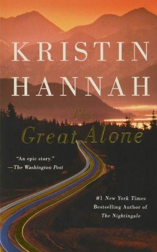 Great Alone by Kristin Hannah