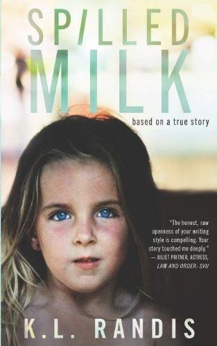 Spilled Milk by K.L. Randis