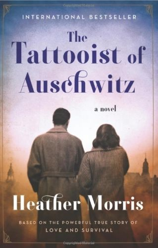 The Tattooist of Auschwitz by Heather Morris.