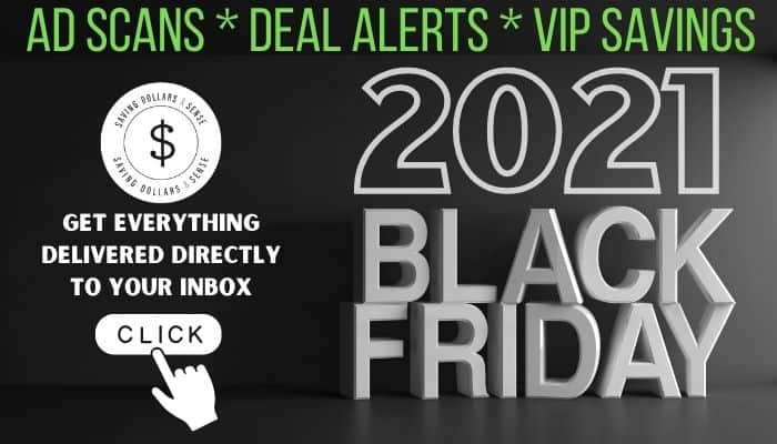 Black Friday ad scans, deal alerts, and VIP savings.