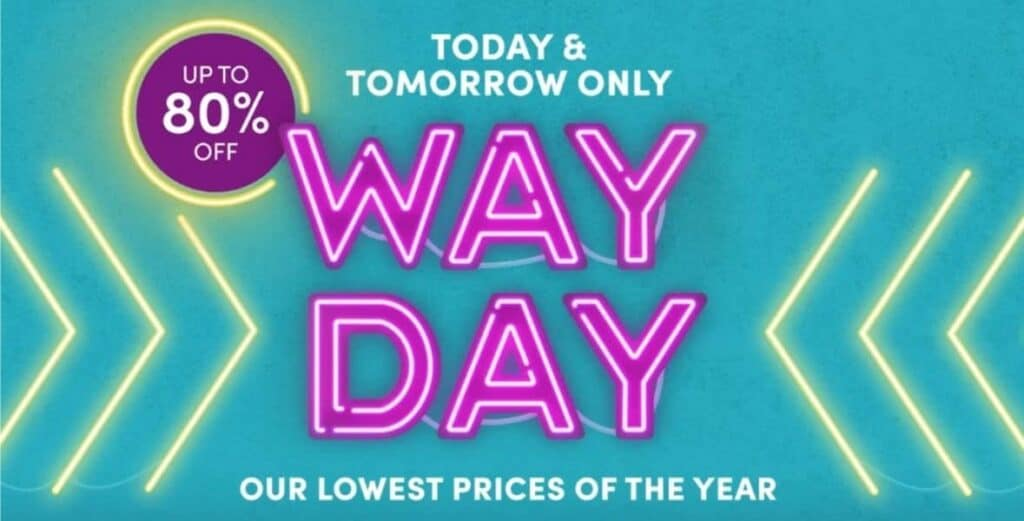Way Day - the lowest prices of the year.