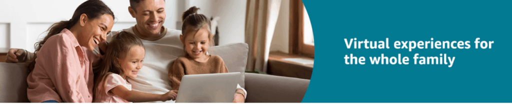 Virtual experiences for the entire family with Amazon Explore